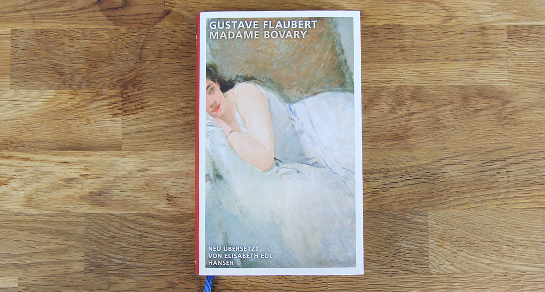 Madame Bovary • Gustave Flaubert