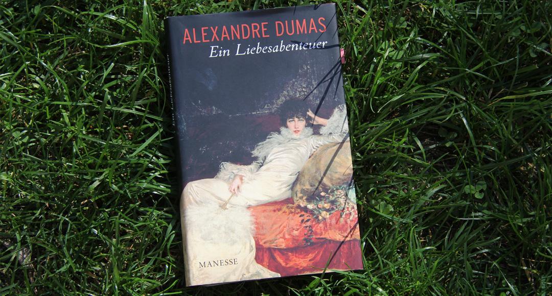 Ein Liebesabenteuer • Alexandre Dumas