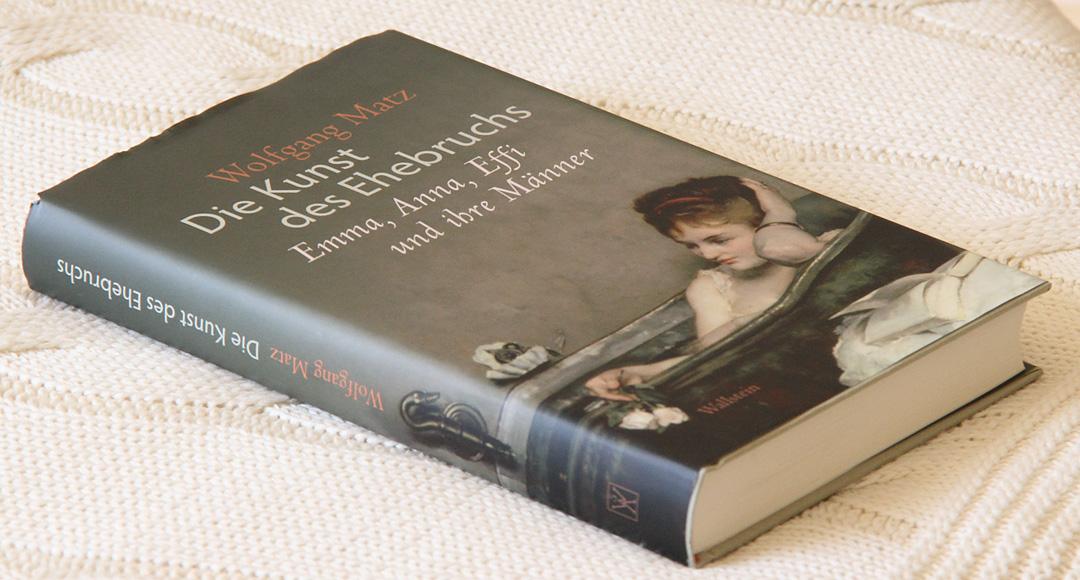Die Kunst des Ehebruchs • Wolfgang Matz