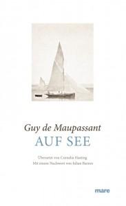 Auf See von Guy de Maupassant