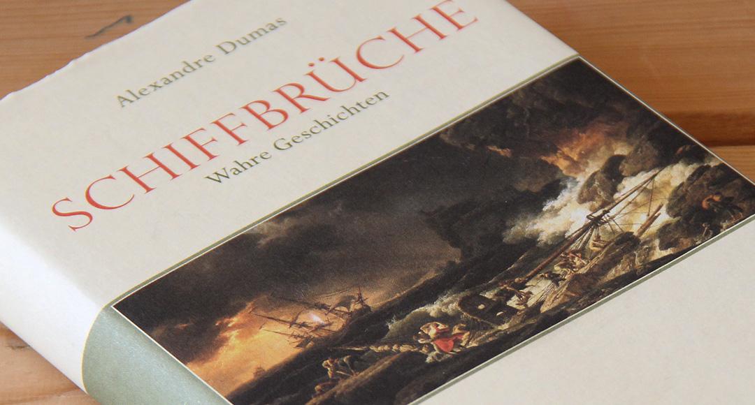 Schiffbrüche • Alexandre Dumas