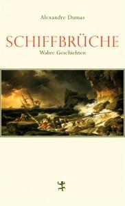Schiffbrüche von Alexandre Dumas