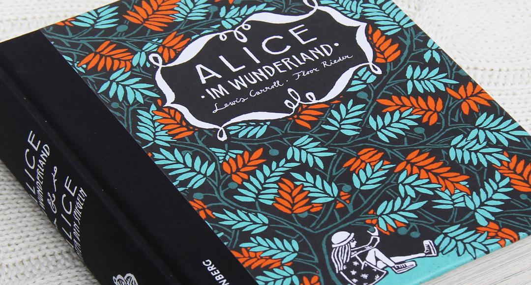 Alice im Wunderland & Alice hinter den Spiegeln • Lewis Caroll und Floor Rieder