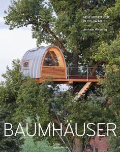 Baumhäuser von Andreas Wenning
