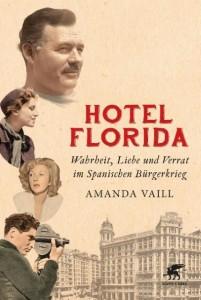 Hotel Florida von Amanda Vaill