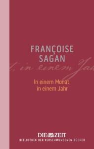 In einem Monat, in einem Jahr von Françoise Sagan