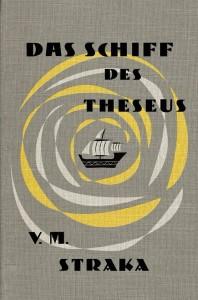 S. - Das Schiff des Theseus von J. J. Abrams und Doug Dorst