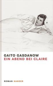 Ein Abend bei Claire von Gaito Gasdanow
