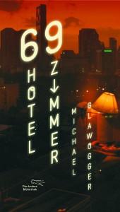 69 Hotelzimmer von Michael Glawogger