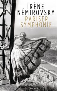 Pariser Symphonie von Irene Nemirovsky