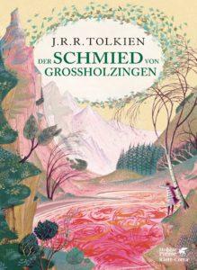 Der Schmied von Grossholzingen von J. R. R. Tolkien