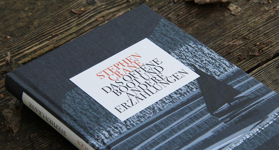 Das offene Boot und andere Erzählungen von Stephen Crane