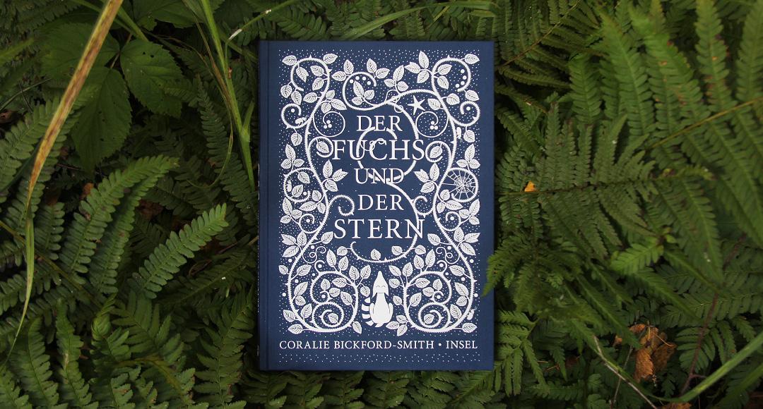 Der Fuchs und der Stern • Coralie Bickford-Smith