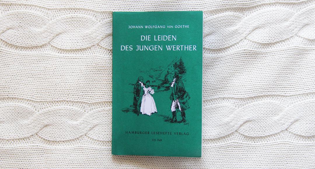 Die Leiden des jungen Werther • Johann Wolfgang Goethe