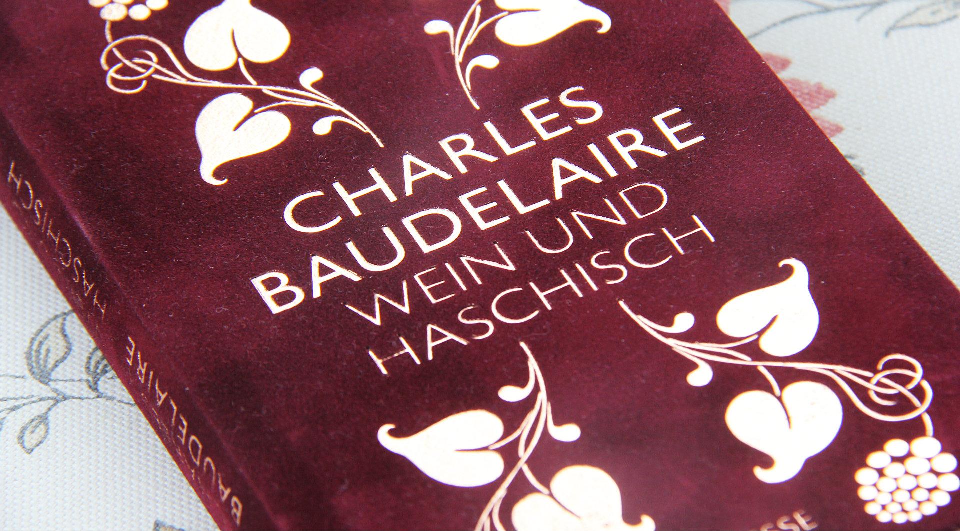 Wein und Haschisch • Charles Baudelaire