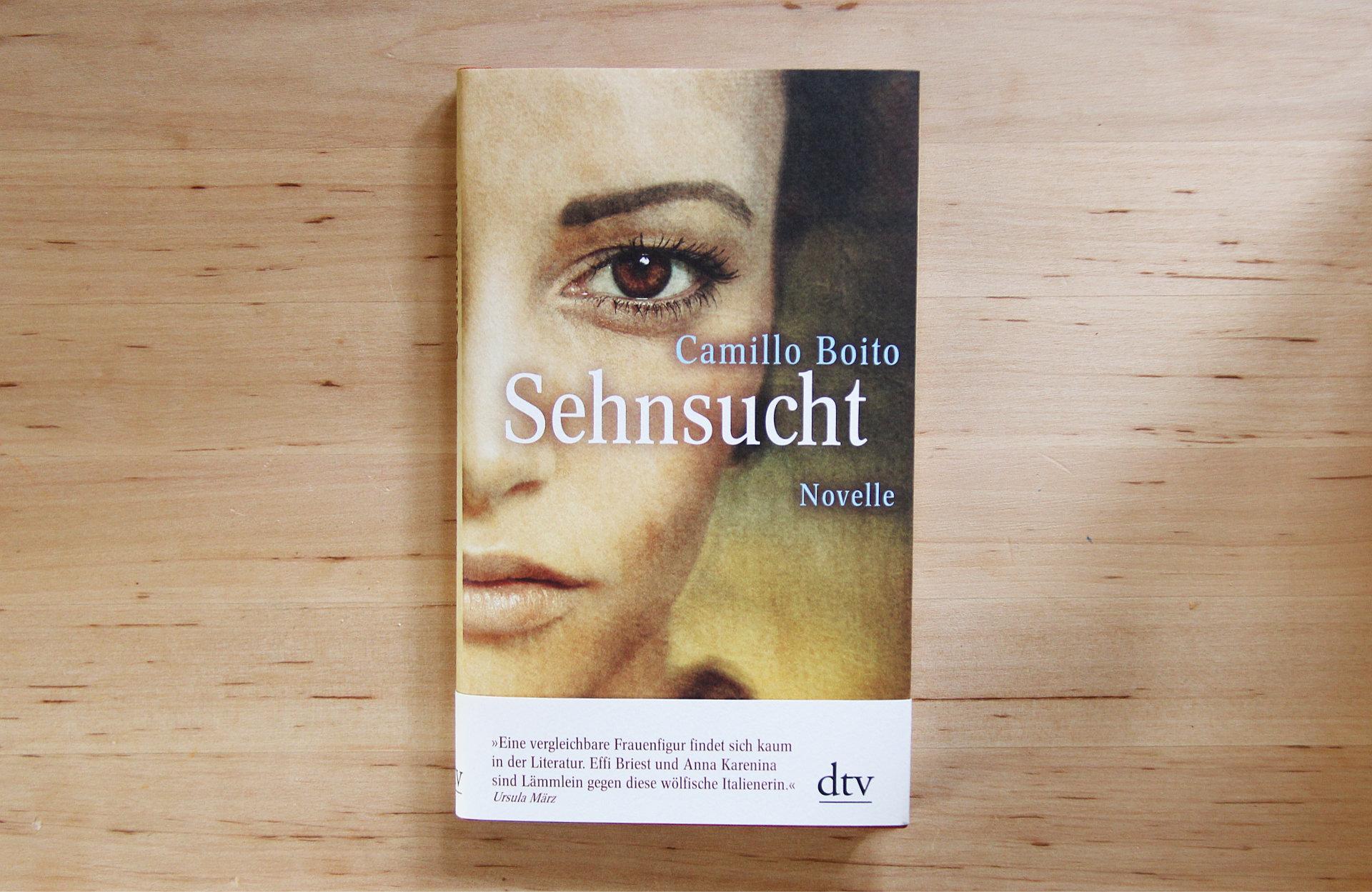 Sehnsucht: Das geheime Tagebuch der Contessa Livia • Camillo Boito