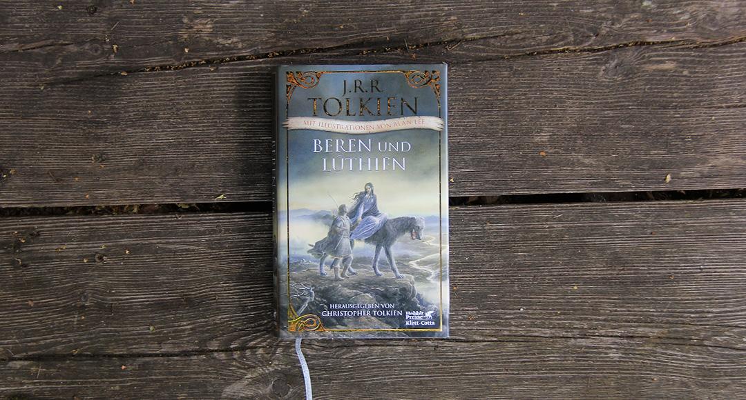 Beren und Lúthien • J. R. R. Tolkien