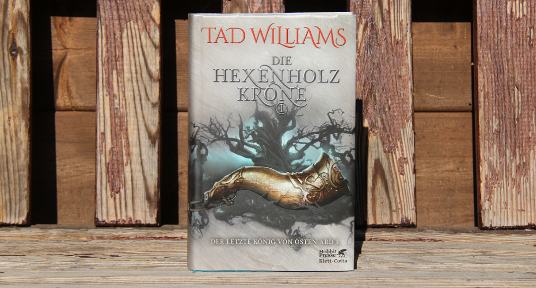 Die Hexenholzkrone 1 • Tad Williams