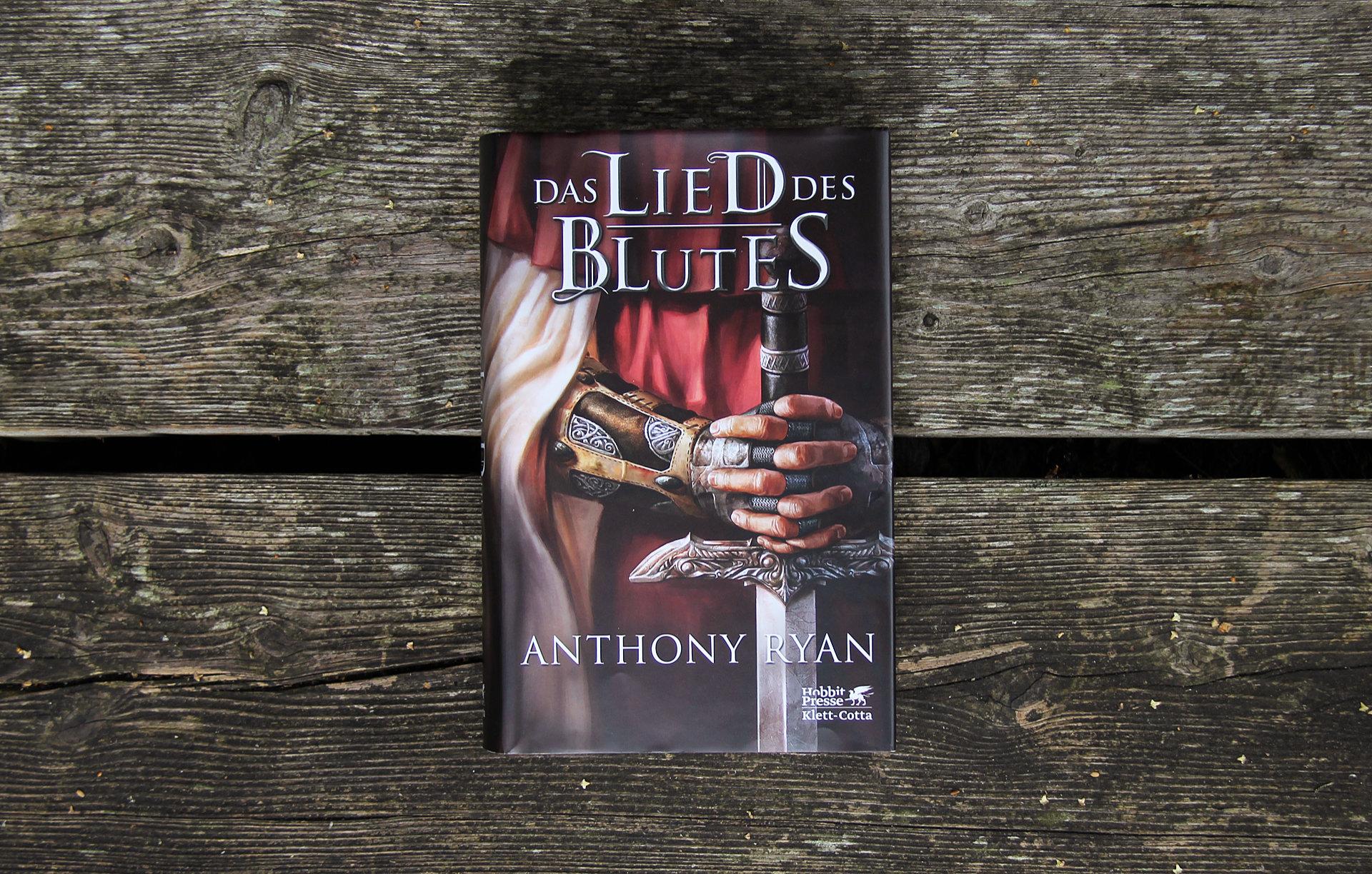 Das Lied des Blutes • Anthony Ryan