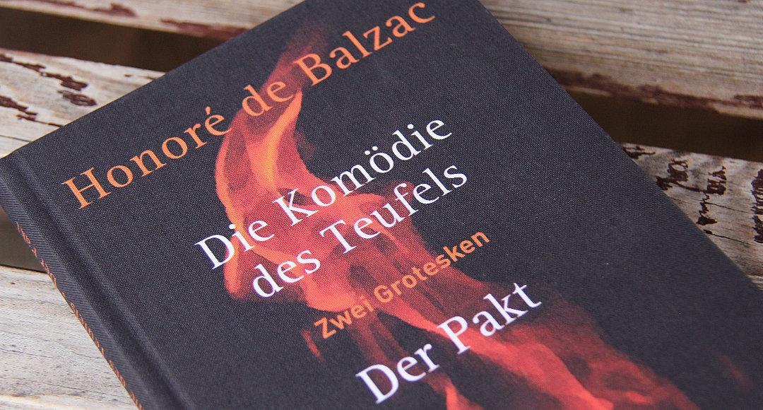 Die Komödie des Teufels – Der Pakt: Zwei Grotesken • Honoré de Balzac