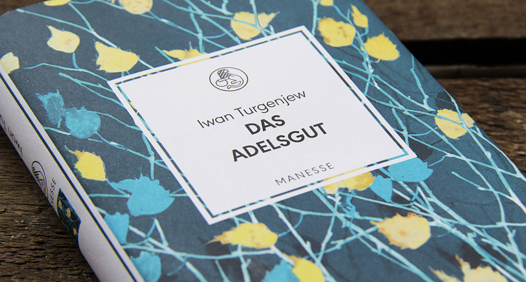 Das Adelsgut • Iwan Turgenjew