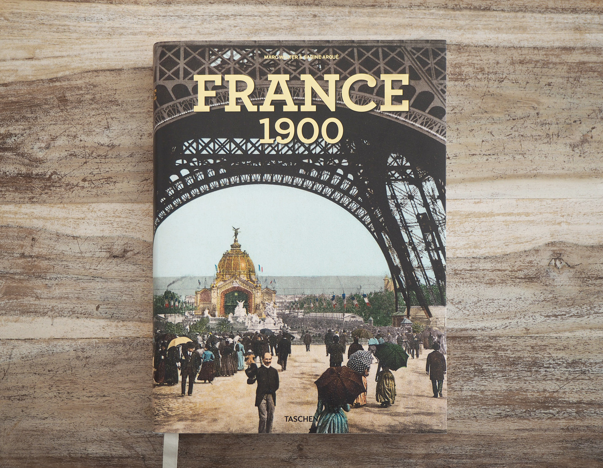 France 1900 (Frankreich um 1900) • Marc Walter & Sabine Arqué