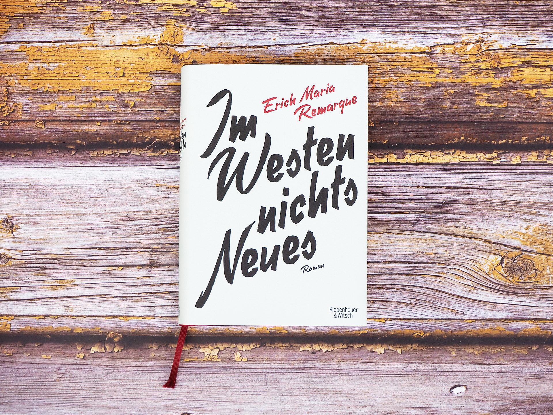 Im Westen nichts Neues • Erich Maria Remarque